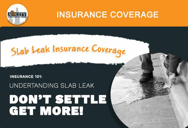 Slab Leak Insurance Coverage